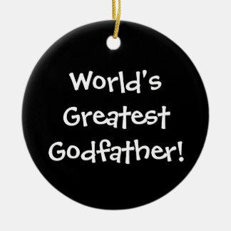 Worlds Greatest Godfather Ceramic Ornament