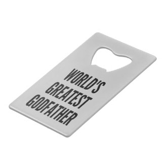 Worlds Greatest Godfather Credit Card Bottle Opener