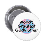 World's Greatest Godmother Pin