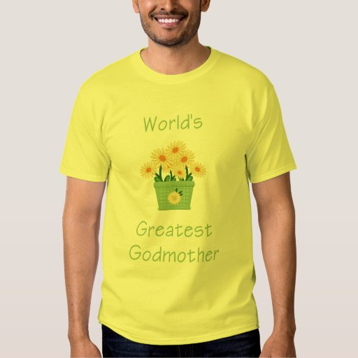 World's Greatest Godmother (yellow flowers) T-shirts