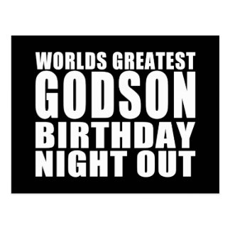 Worlds Greatest Godson Birthday Night Out Postcard