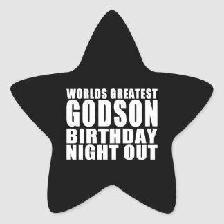 Worlds Greatest Godson Birthday Night Out Star Sticker