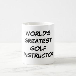"""World's Greatest Golf Instructor"" Mug"