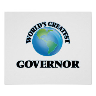 World's Greatest Governor Poster