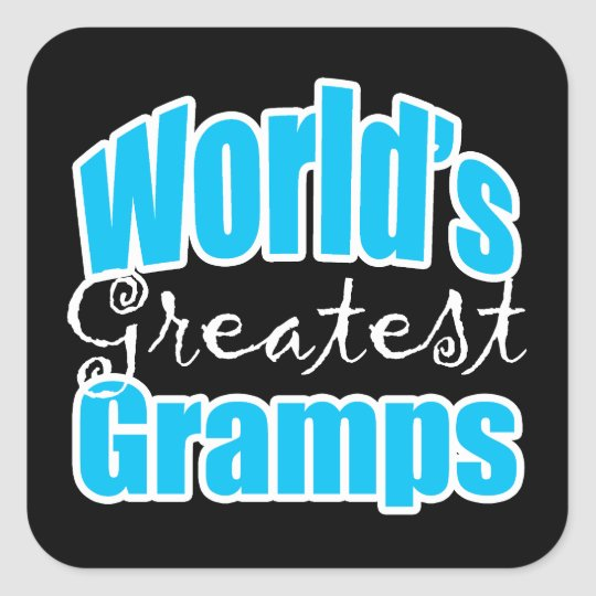 Worlds Greatest Gramps Square Sticker