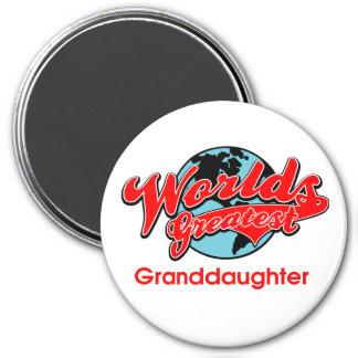 World's Greatest Granddaughter 3 Inch Round Magnet