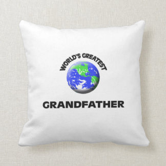 World's Greatest Grandfather Throw Pillows