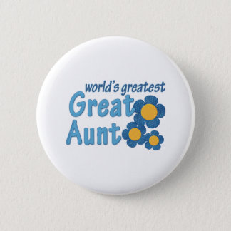 World's Greatest Great Aunt Fabric Flowers Button