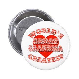 World's Greatest Great Grandma Tshirts & Gifts Pinback Buttons