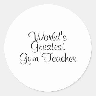 Worlds Greatest Gym Teacher Classic Round Sticker