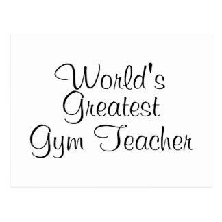 Worlds Greatest Gym Teacher Postcard