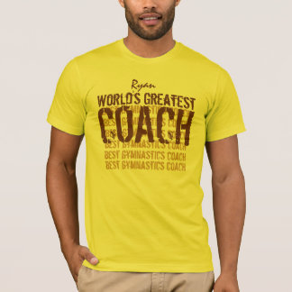 World's Greatest GYMNASTICS Coach Custom Name V04 T-Shirt