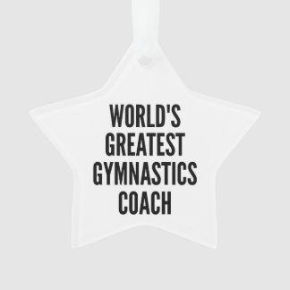 Worlds Greatest Gymnastics Coach Ornament