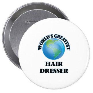 World's Greatest Hair Dresser Pinback Buttons