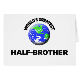 World's Greatest Half-Brother Greeting Card