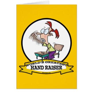 WORLDS GREATEST HAND RAISER CARTOON CARD