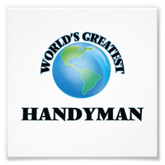 World's Greatest Handyman Photographic Print