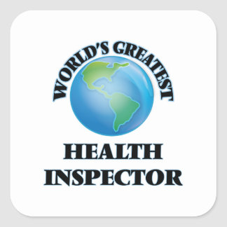 World's Greatest Health Inspector Square Stickers