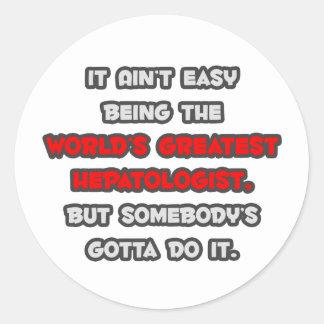 World's Greatest Hepatologist Joke Classic Round Sticker