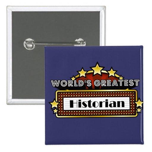 World's Greatest Historian Pins