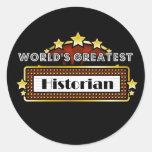 World's Greatest Historian Round Stickers