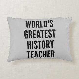 Worlds Greatest History Teacher Decorative Pillow