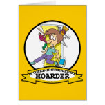WORLDS GREATEST HOARDER WOMEN CARTOON GREETING CARD