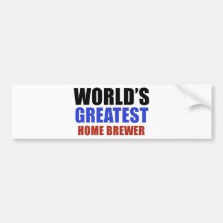 World's greatest HOME BREWER Car Bumper Sticker