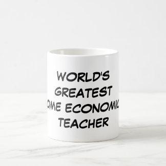 """""""World's Greatest Home Economics Teacher"""" Mug"""