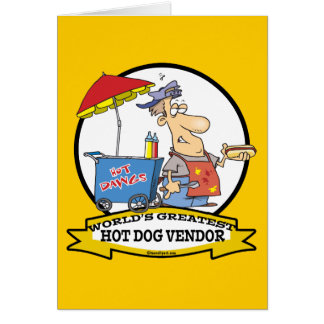 WORLDS GREATEST HOT DOG VENDOR MEN CARTOON CARD