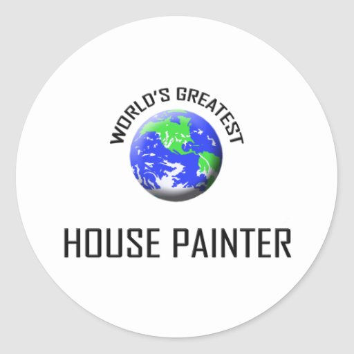 World's Greatest House Painter Stickers
