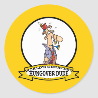 WORLDS GREATEST HUNGOVER DUDE CARTOON CLASSIC ROUND STICKER