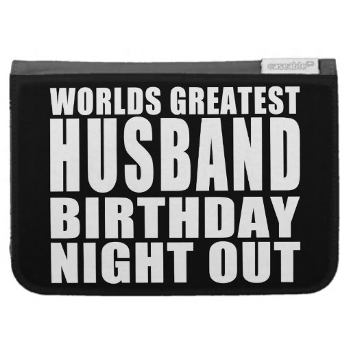 Worlds Greatest Husband Birthday Night Out Kindle 3G Case