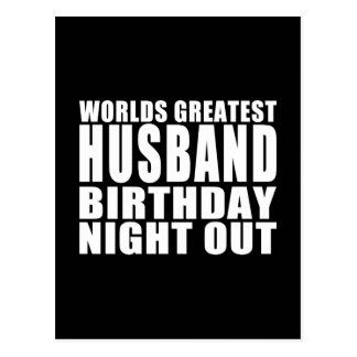 Worlds Greatest Husband Birthday Night Out Postcard