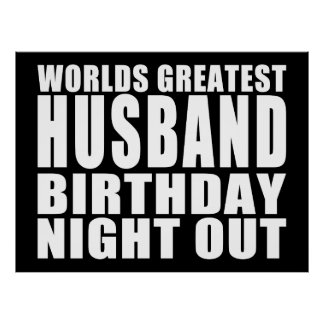 Worlds Greatest Husband Birthday Night Out Poster