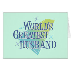 Greeting Card with World's Greatest Husband design
