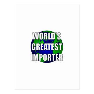WOrld's Greatest Importer Postcard
