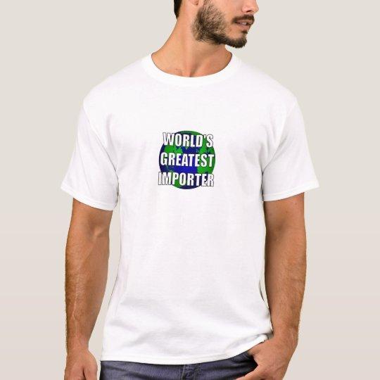 WOrld's Greatest Importer T-Shirt