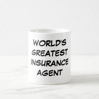 """World's Greatest  Insurance Agent"" Mug"
