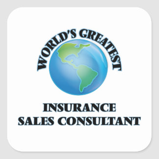 World's Greatest Insurance Sales Consultant Square Sticker