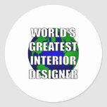 World's Greatest Interior Designer Classic Round Sticker