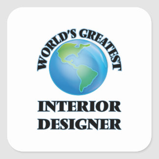 World's Greatest Interior Designer Square Sticker