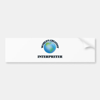 World's Greatest Interpreter Car Bumper Sticker