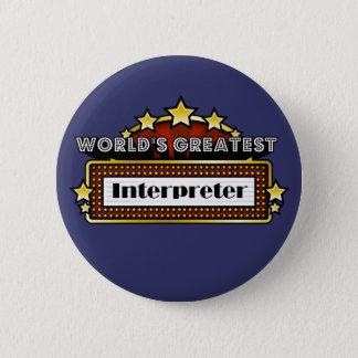 World's Greatest Interpreter Pinback Button