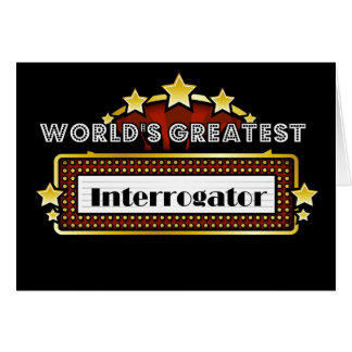 World's Greatest Interrogator Card