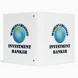 World's Greatest Investment Banker 3 Ring Binders