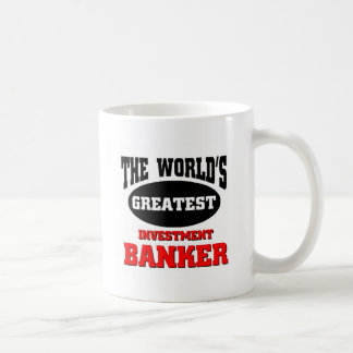 World's greatest investment banker coffee mug