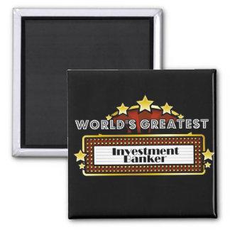 World's Greatest Investment Banker Magnet