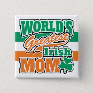 World's Greatest Irish Mom Pinback Button