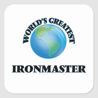 World's Greatest Ironmaster Square Stickers